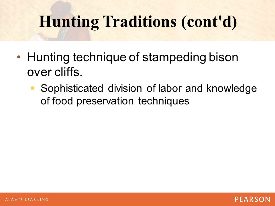 Hunting Traditions (cont d)