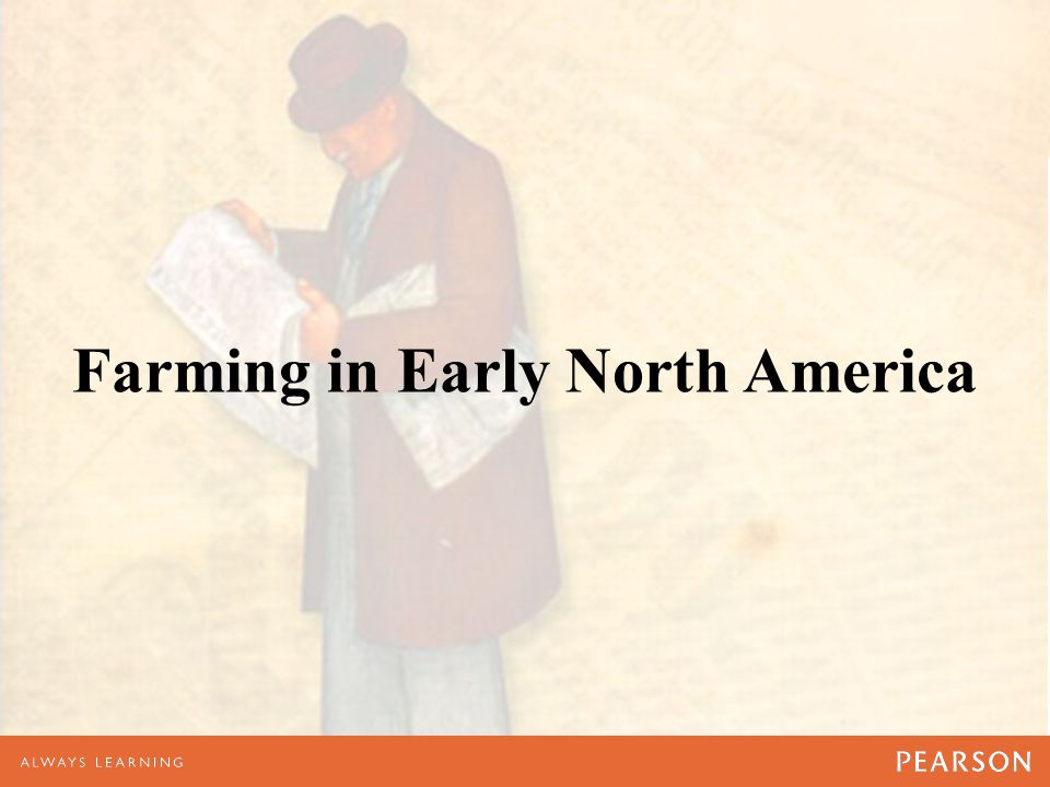 Farming in Early North America