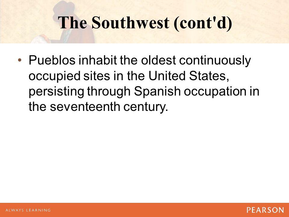 The Southwest (cont d)