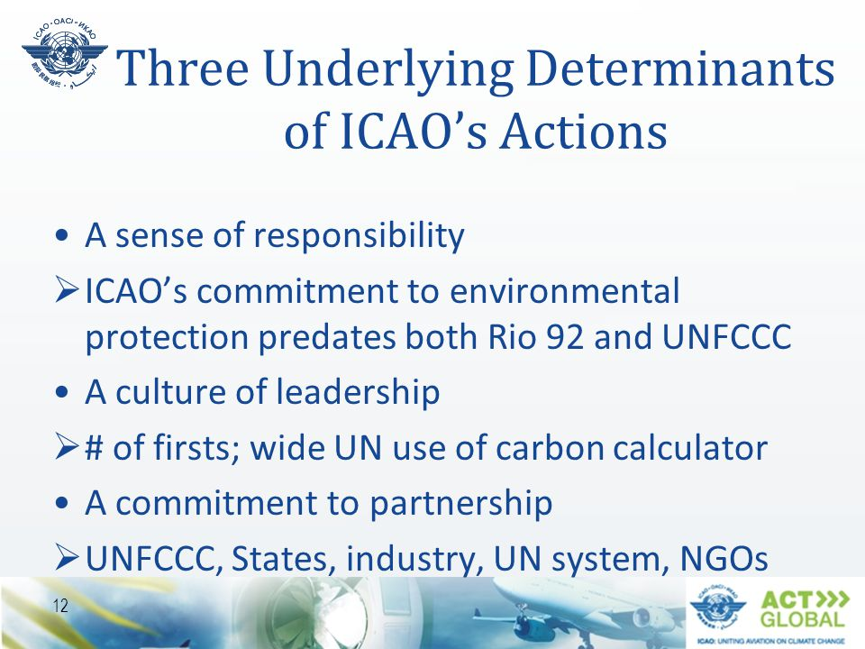 Three Underlying Determinants of ICAO's Actions
