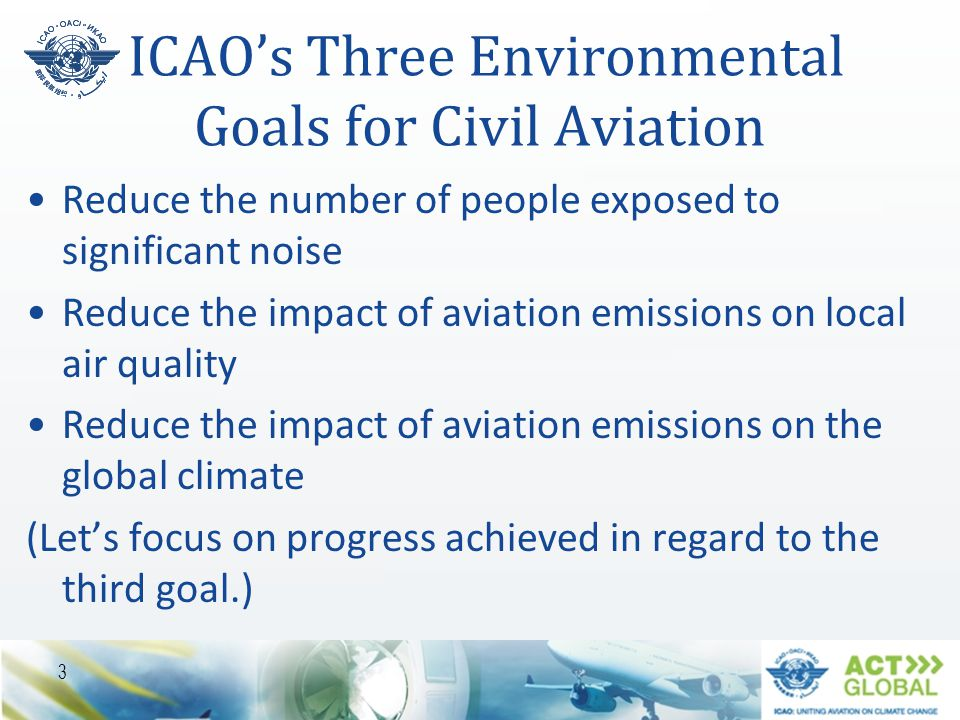 ICAO's Three Environmental Goals for Civil Aviation