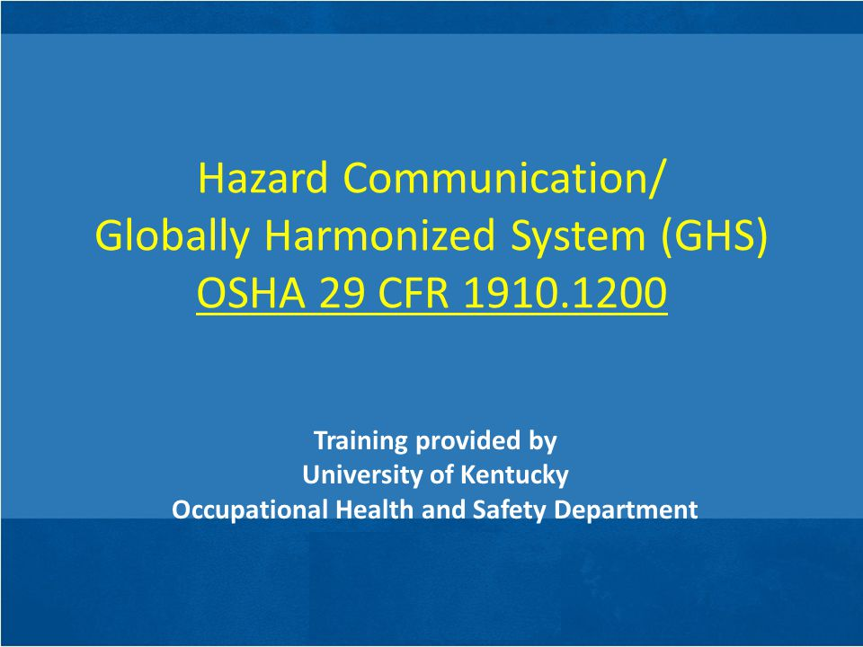 University of Kentucky Occupational Health and Safety Department