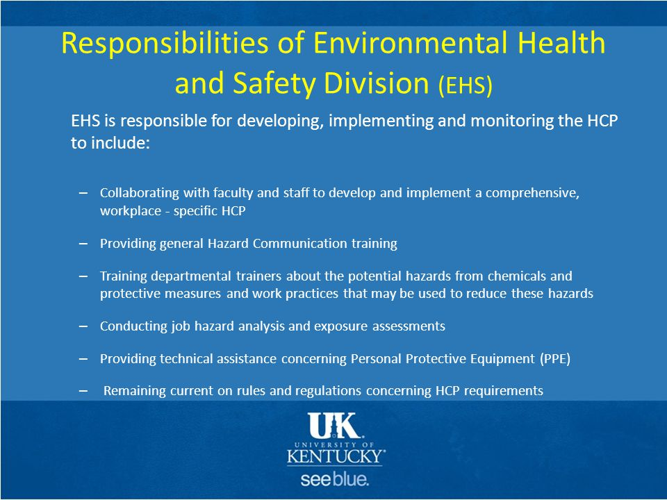 Responsibilities of Environmental Health and Safety Division (EHS)