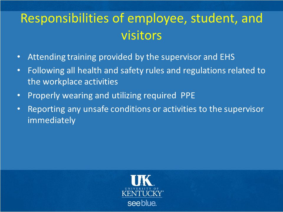 Responsibilities of employee, student, and visitors
