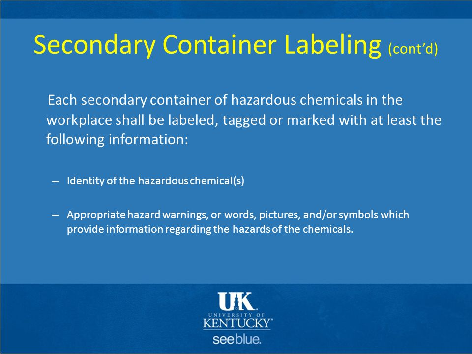 Secondary Container Labeling (cont'd)