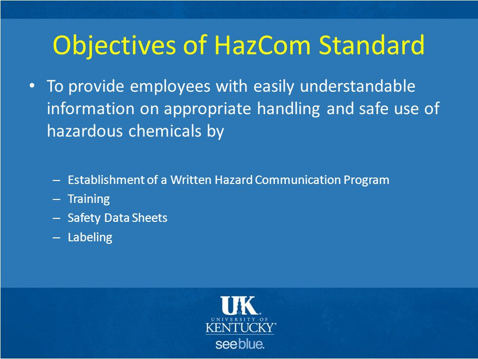 Objectives of HazCom Standard