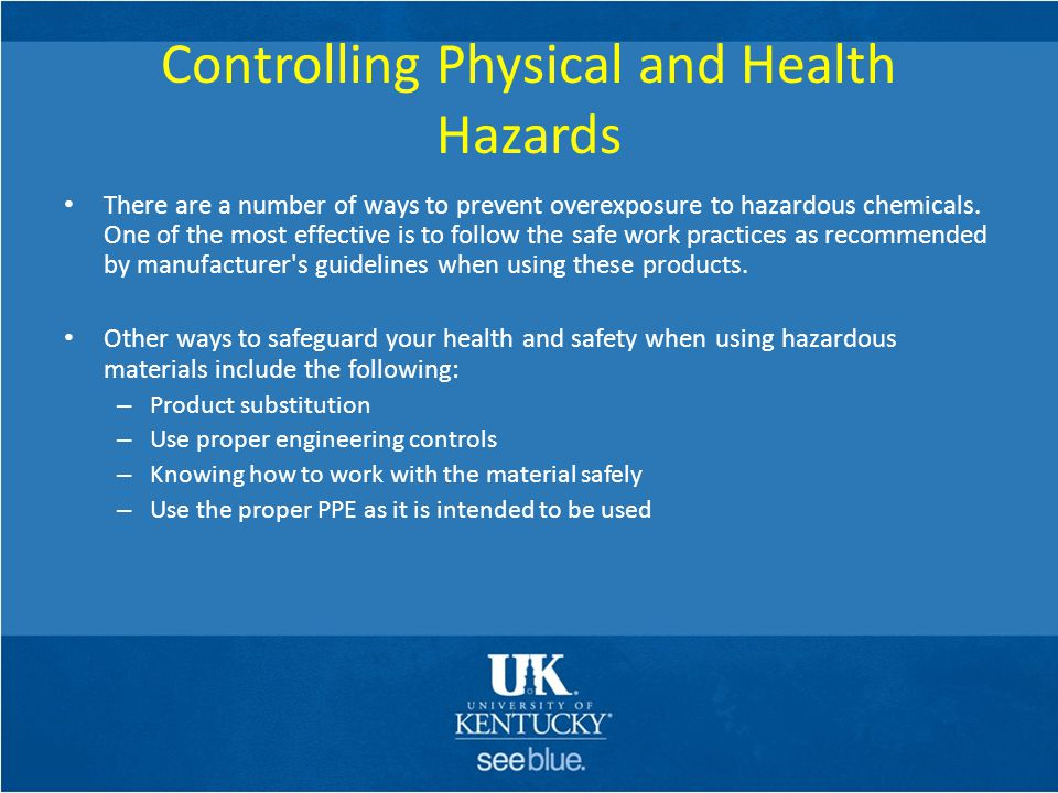 Controlling Physical and Health Hazards