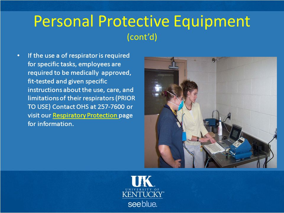 Personal Protective Equipment (cont'd)