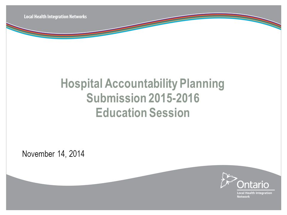 Hospital Accountability Planning Submission Education Session