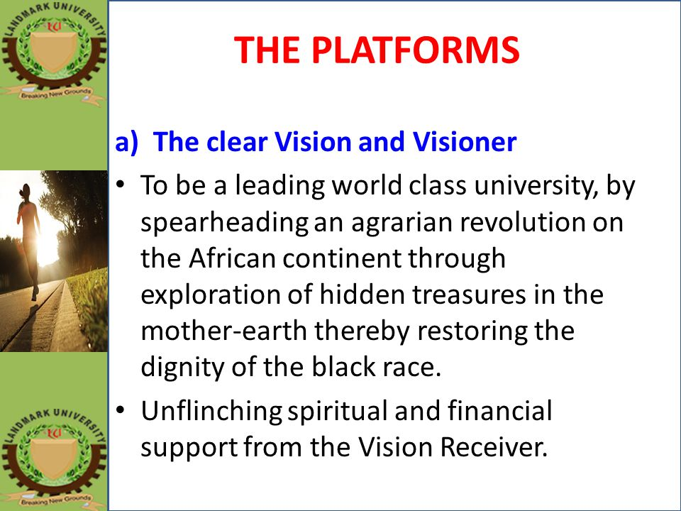 THE PLATFORMS The clear Vision and Visioner