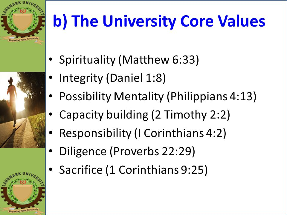 b) The University Core Values