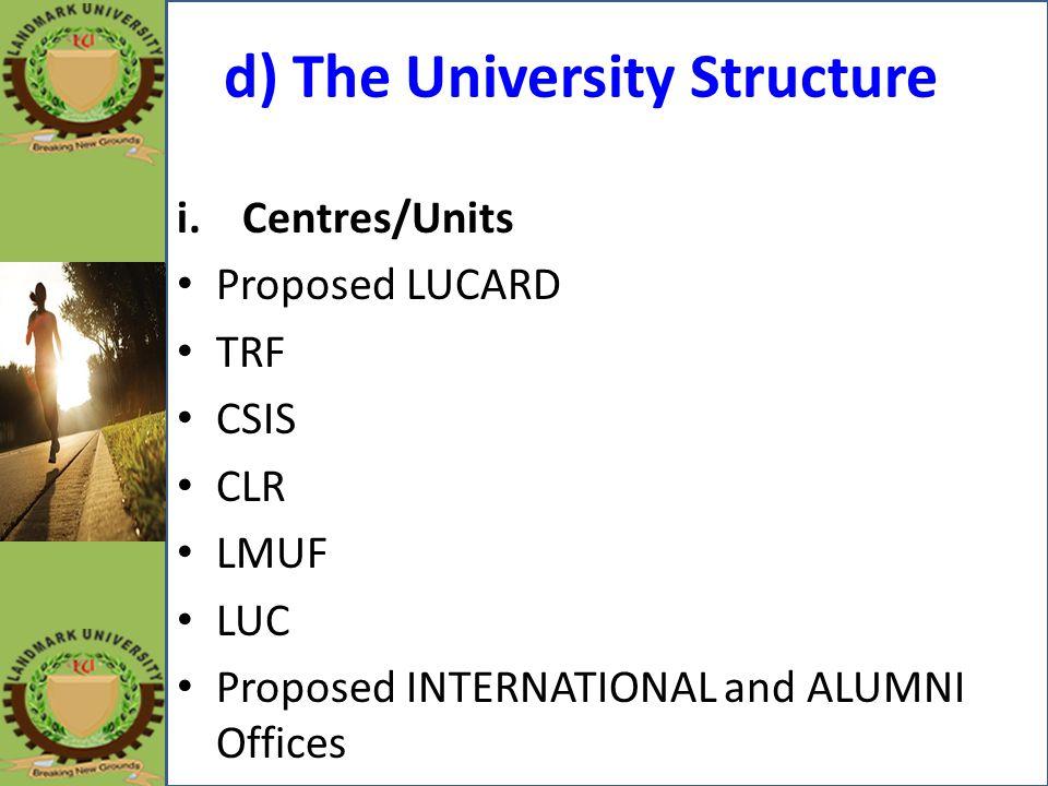 d) The University Structure