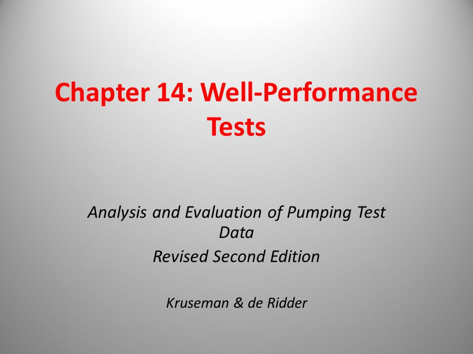Chapter 14: Well-Performance Tests