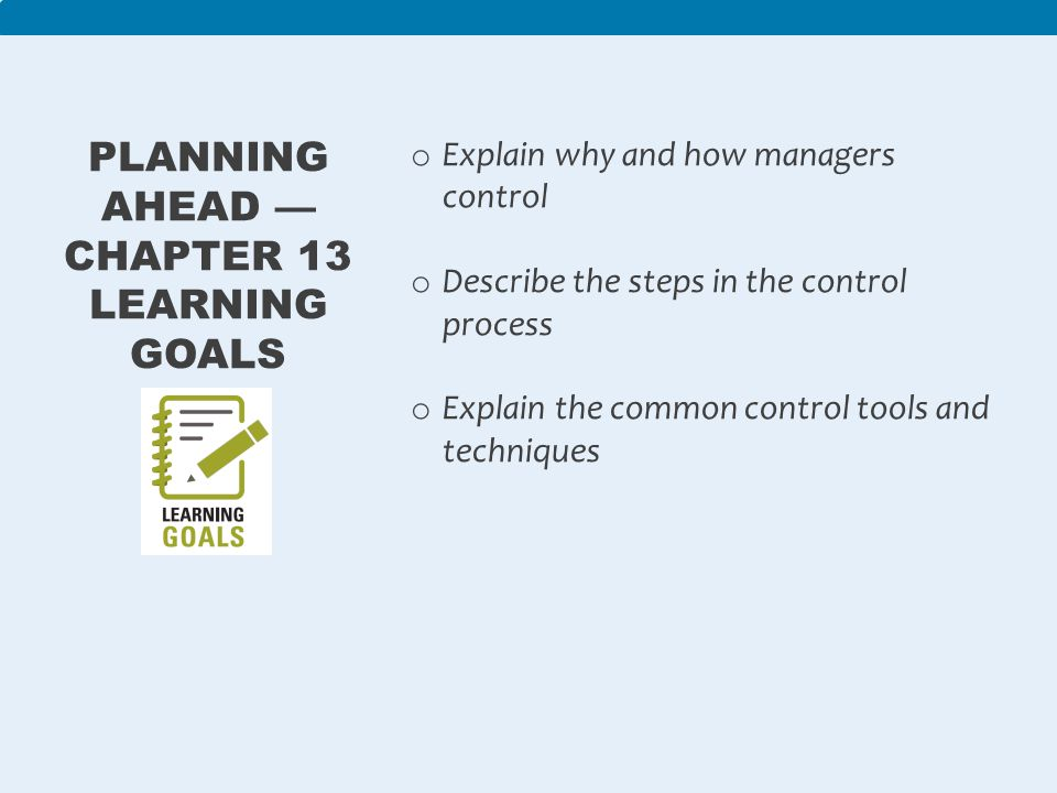 Planning Ahead — Chapter 13 Learning Goals