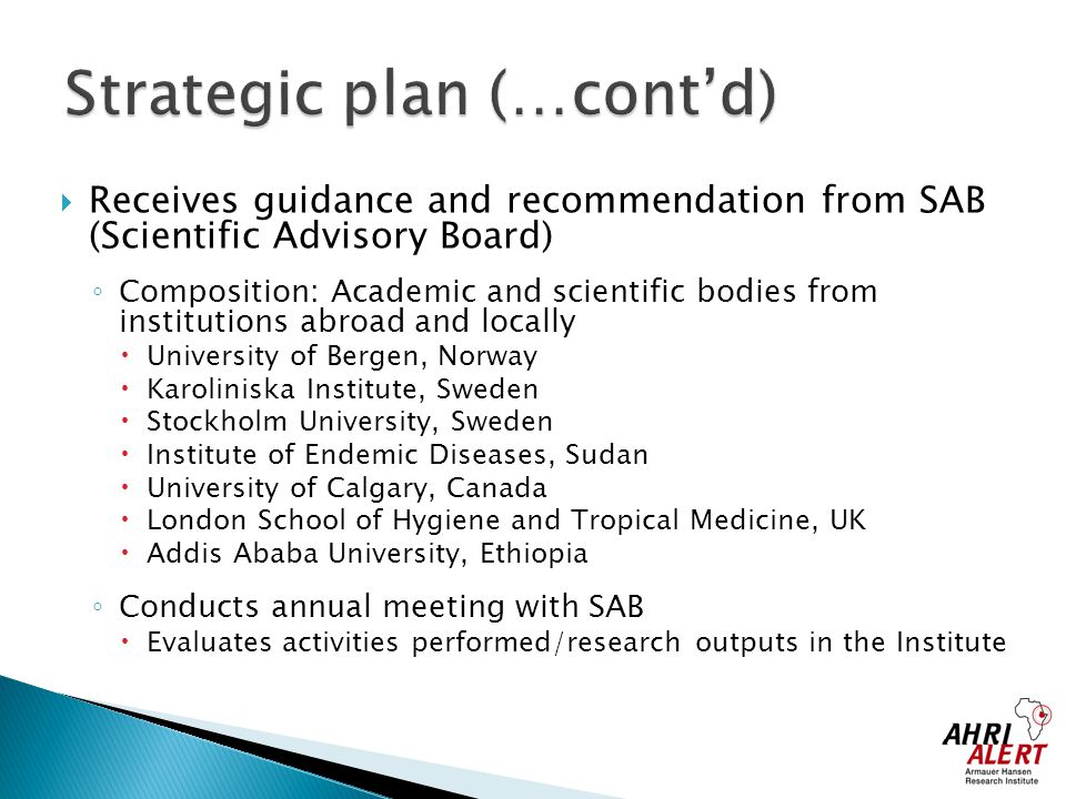 Strategic plan (…cont'd)