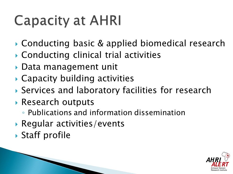 Capacity at AHRI Conducting basic & applied biomedical research