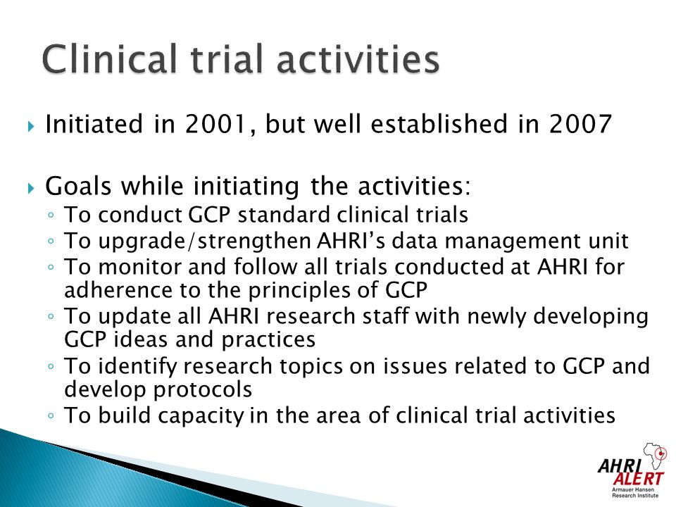 Clinical trial activities