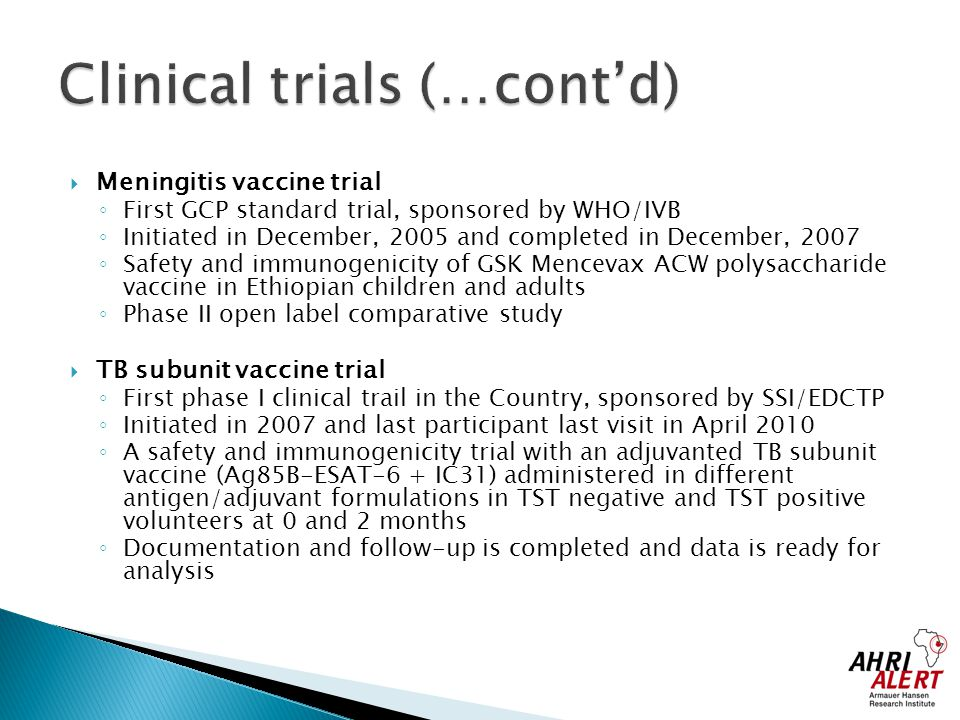 Clinical trials (…cont'd)