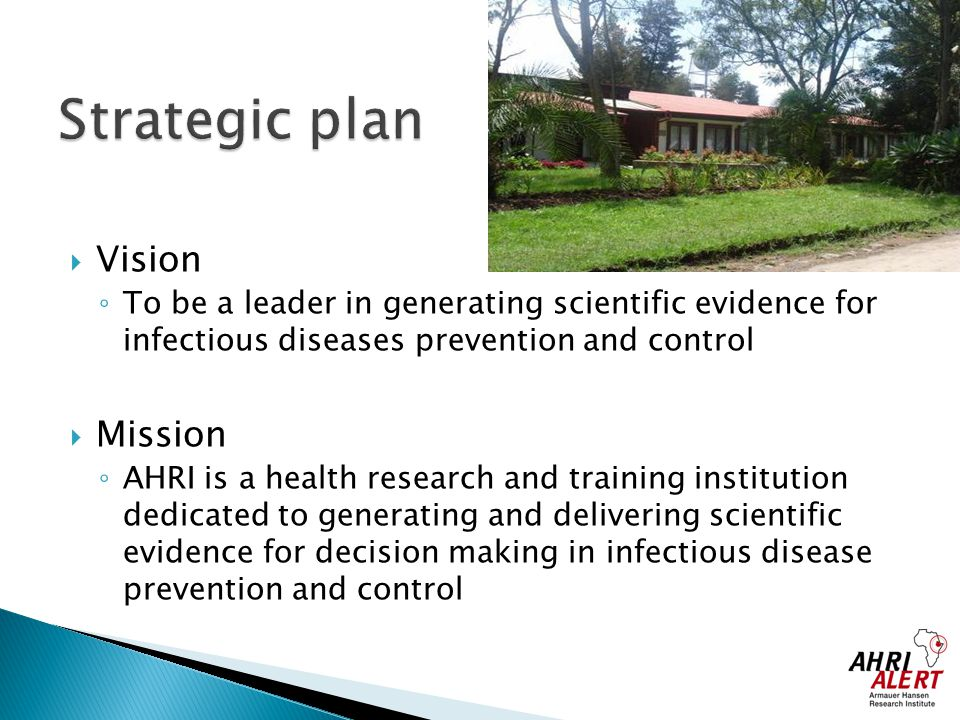 Strategic plan Vision Mission