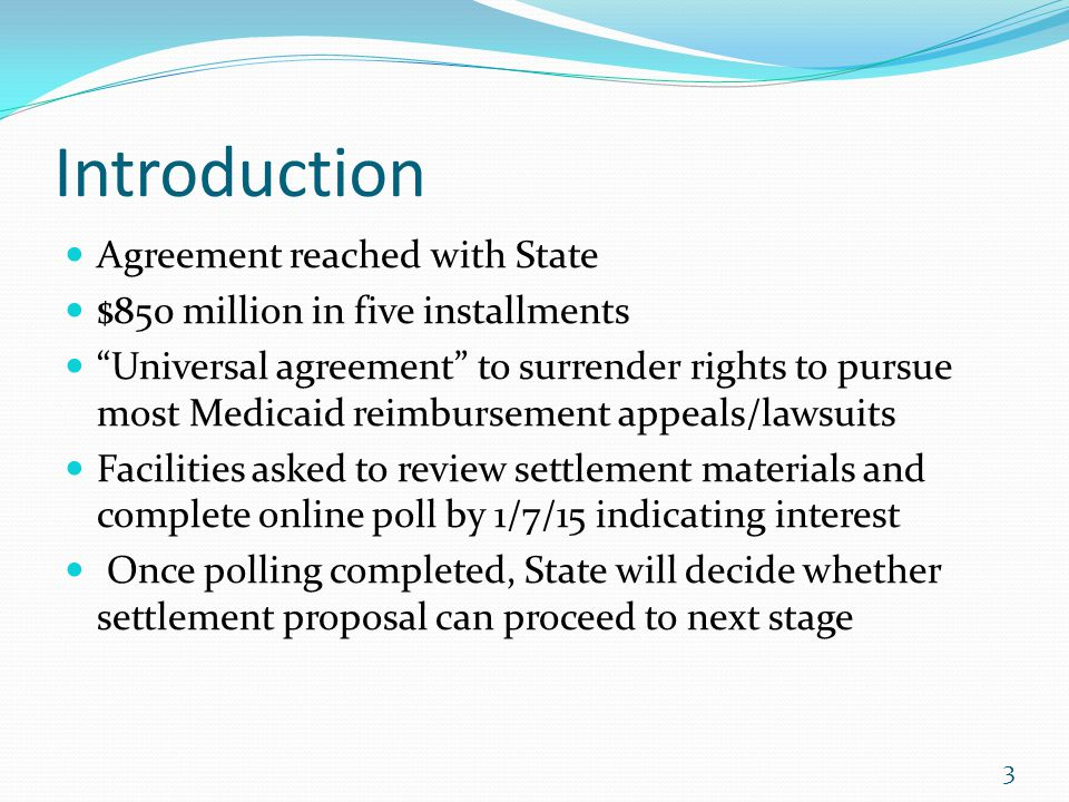 Introduction Agreement reached with State