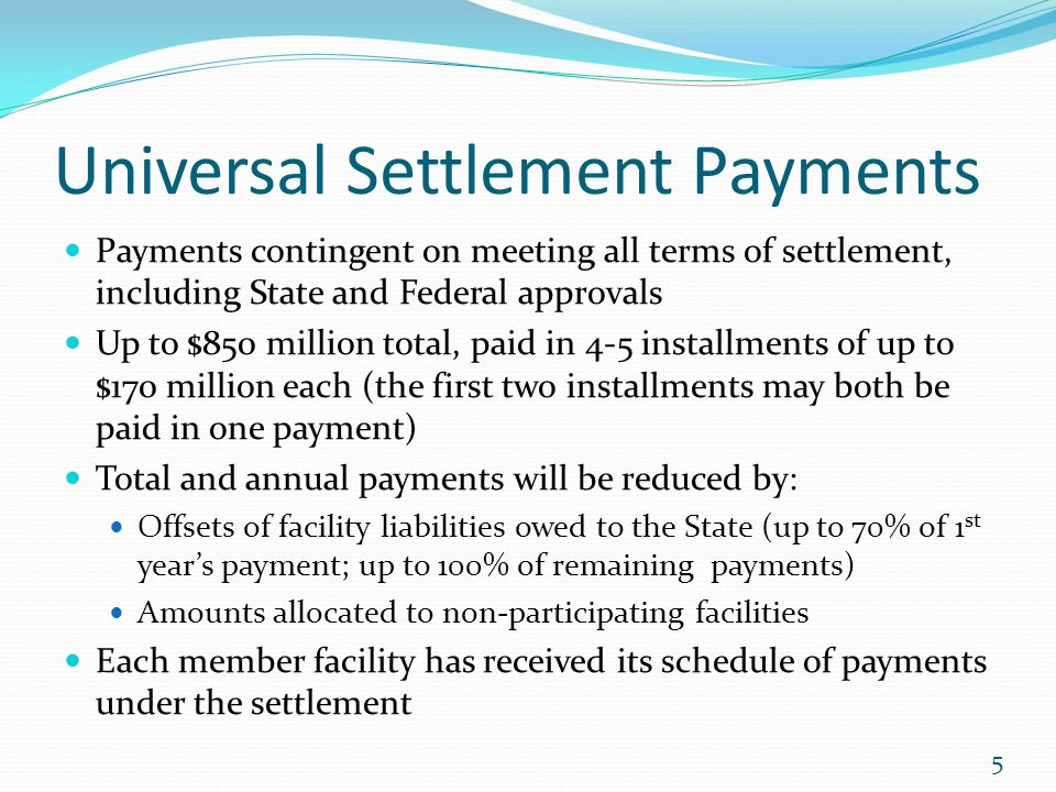 Universal Settlement Payments