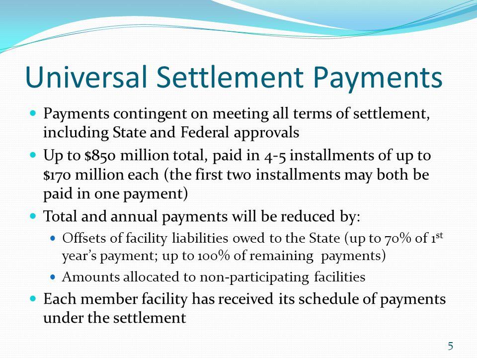 Universal Settlement Payments