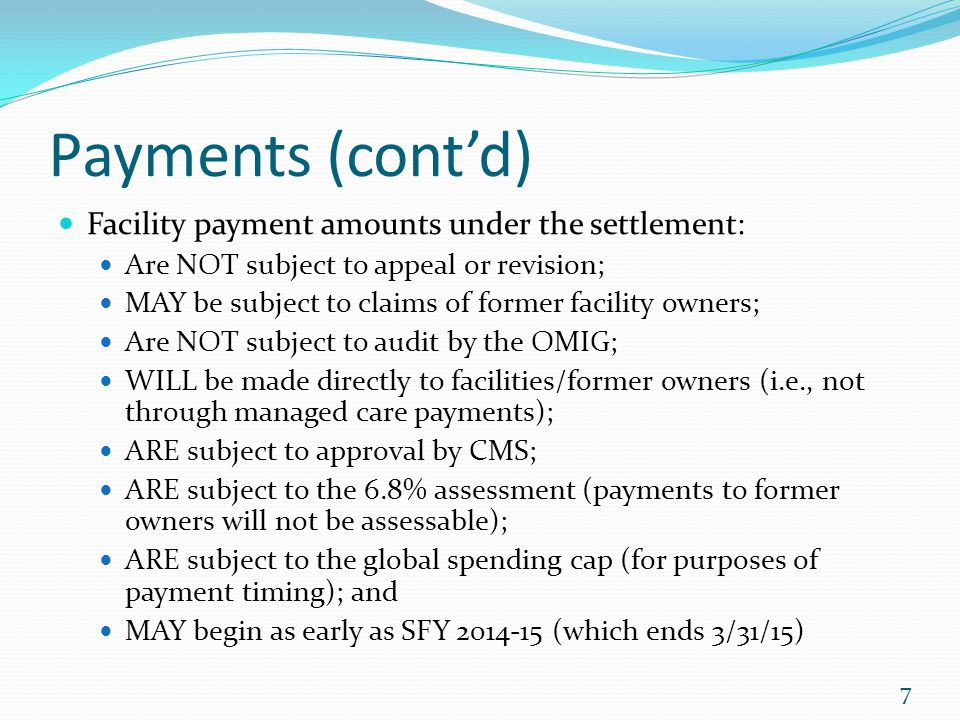 Payments (cont'd) Facility payment amounts under the settlement: