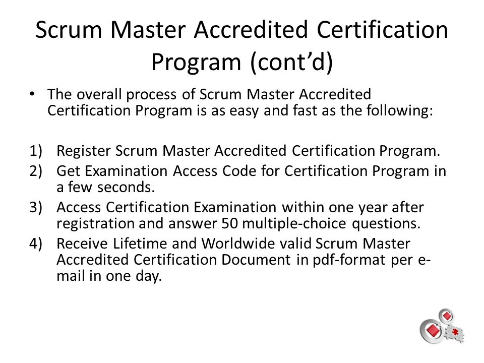 Scrum Master Accredited Certification Program (cont'd)