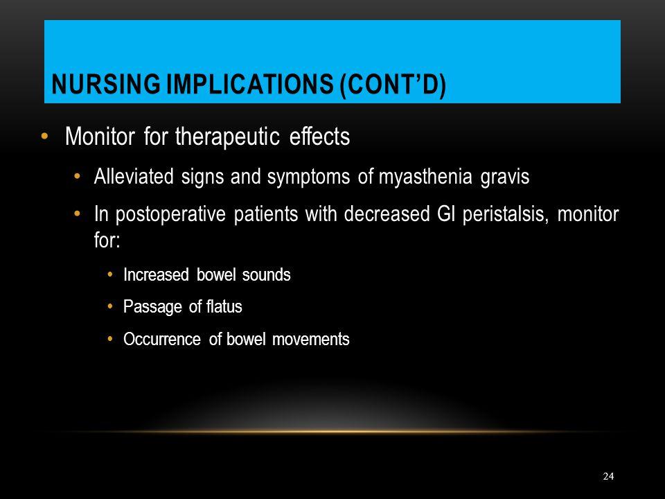 Nursing Implications (cont'd)