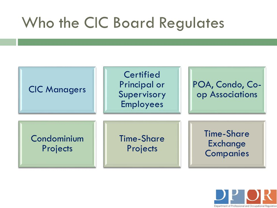 Who the CIC Board Regulates