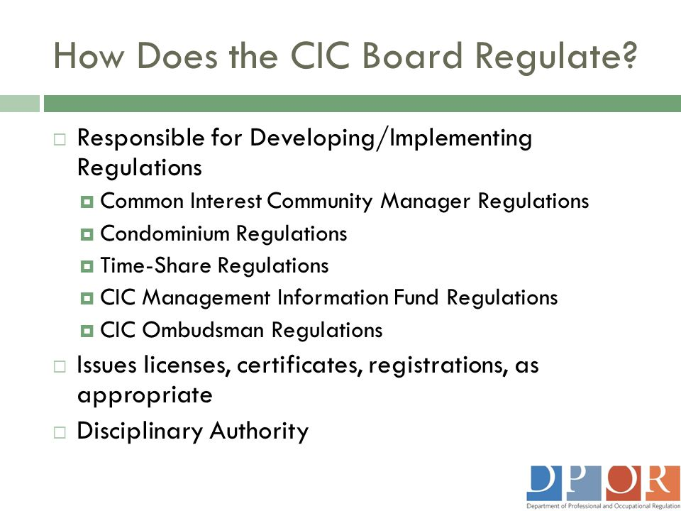 How Does the CIC Board Regulate