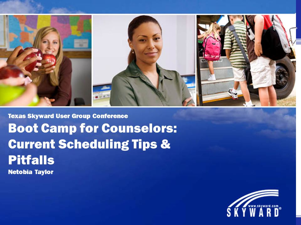 Boot Camp for Counselors: Current Scheduling Tips & Pitfalls