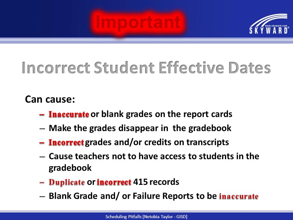 Incorrect Student Effective Dates