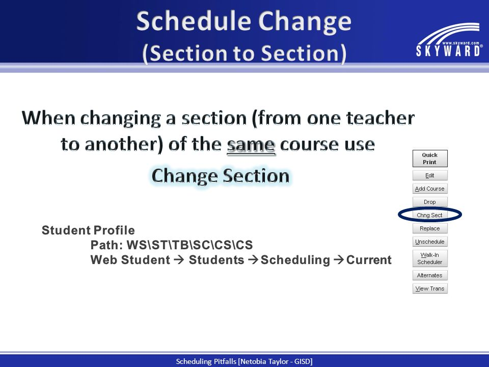 Schedule Change (Section to Section)