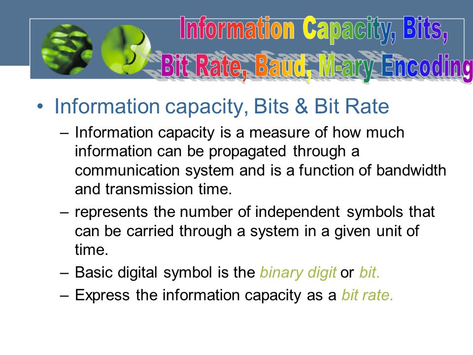 Information capacity, Bits & Bit Rate