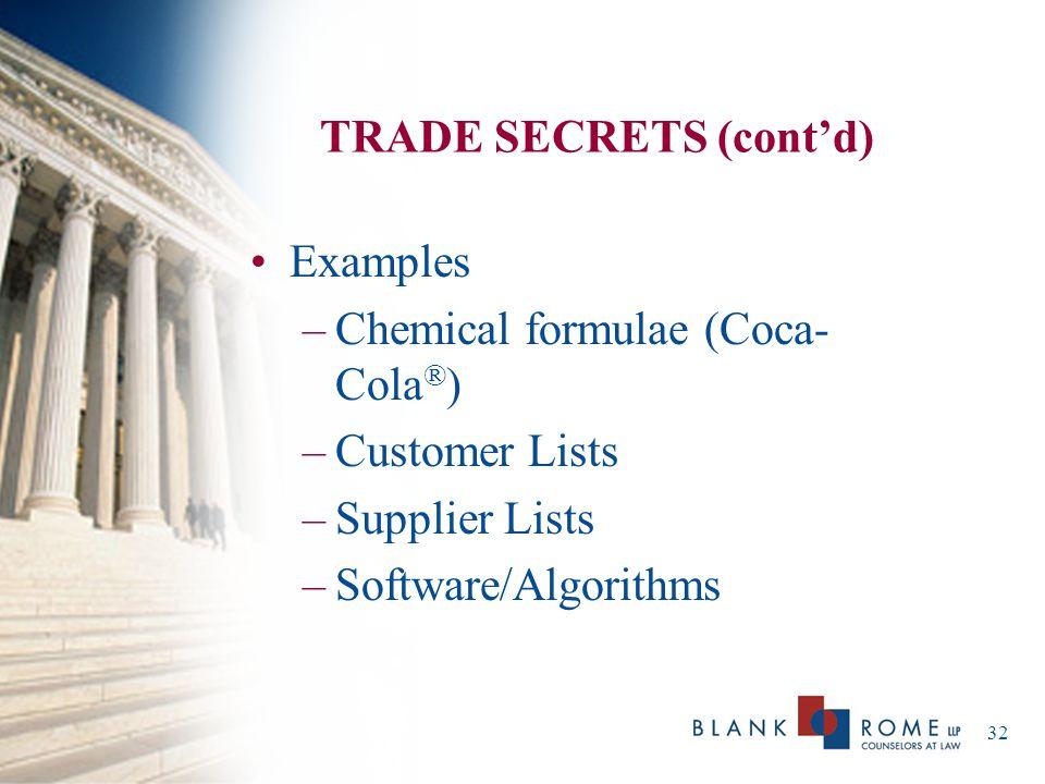 TRADE SECRETS (cont'd)