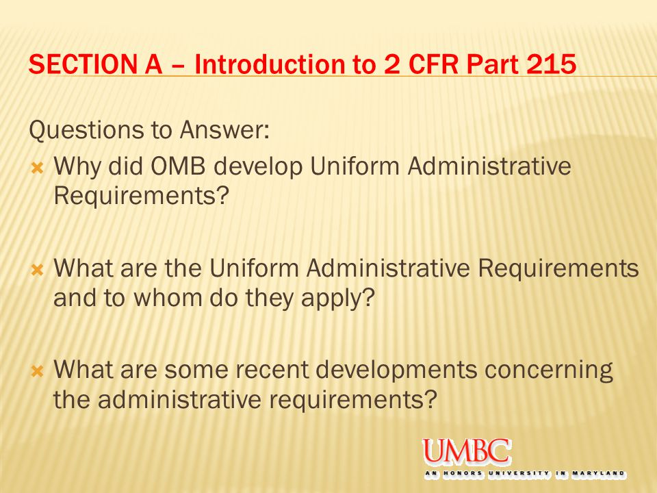 SECTION A – Introduction to 2 CFR Part 215