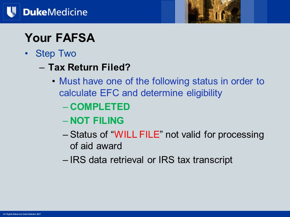 Your FAFSA Step Two Tax Return Filed