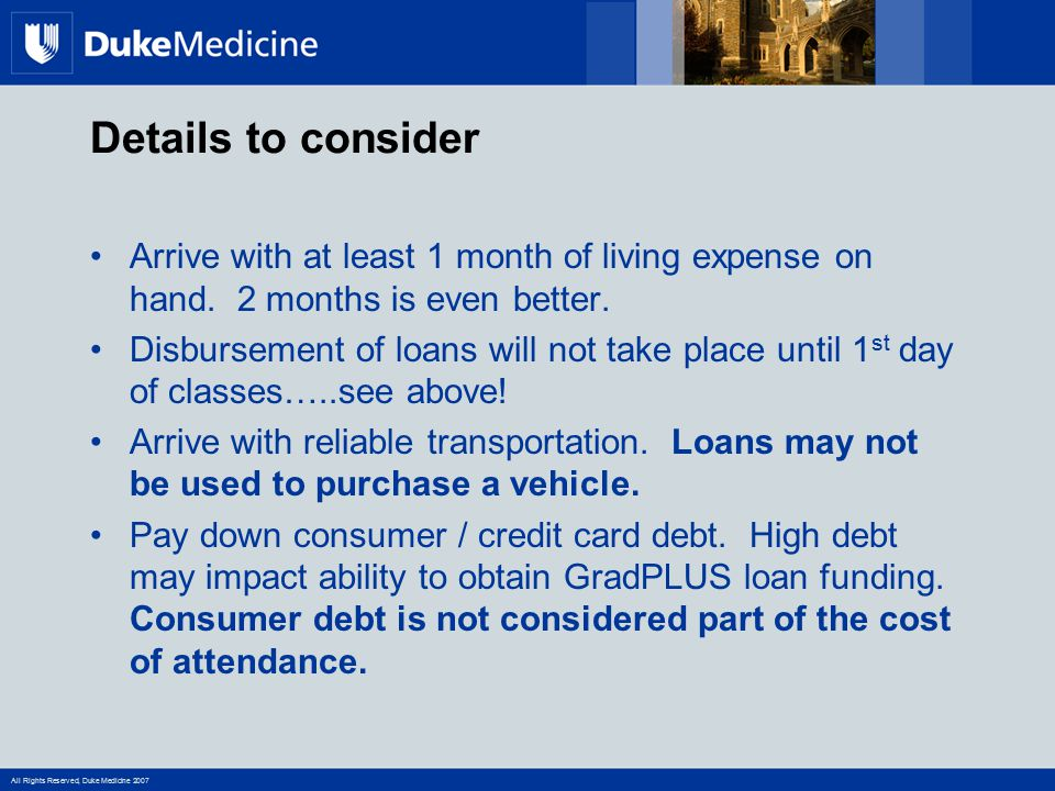 Details to consider Arrive with at least 1 month of living expense on hand. 2 months is even better.