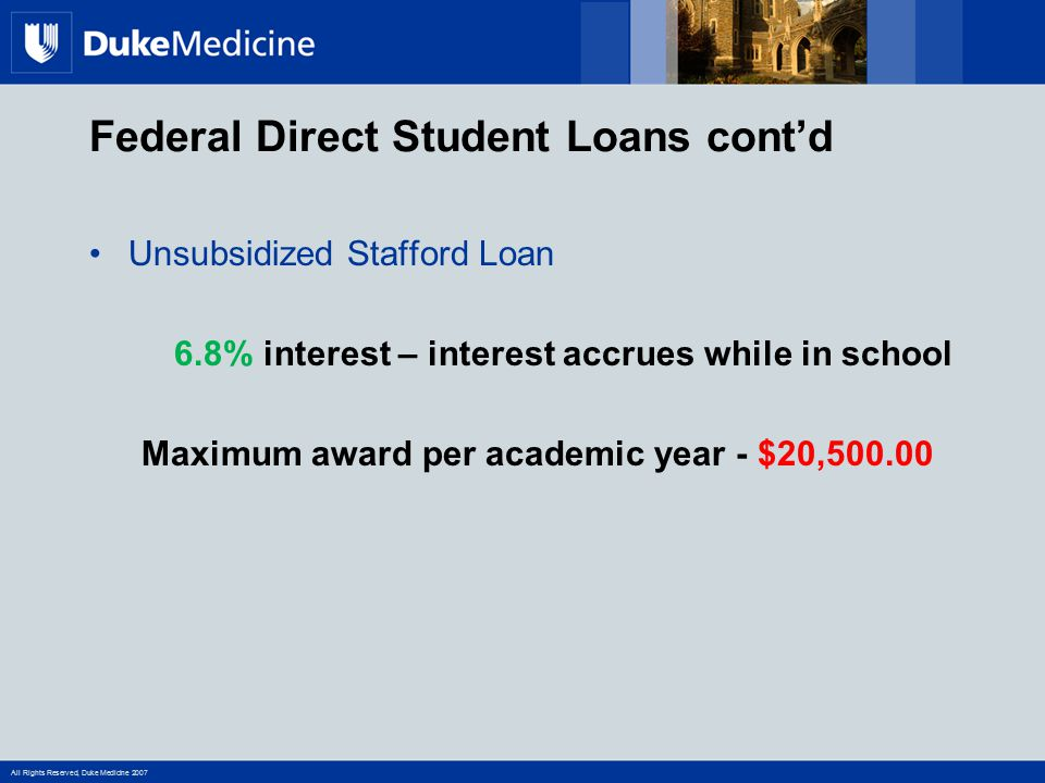 Federal Direct Student Loans cont'd
