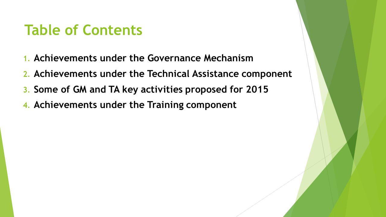 Table of Contents Achievements under the Governance Mechanism