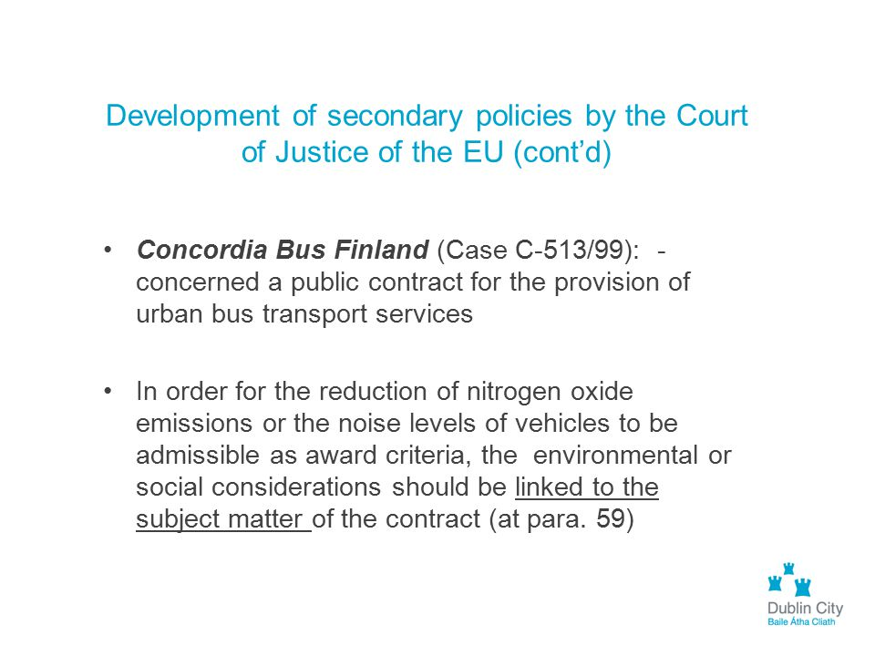 Development of secondary policies by the Court of Justice of the EU (cont'd)