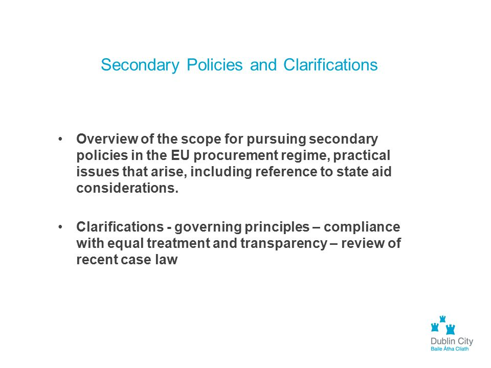 Secondary Policies and Clarifications