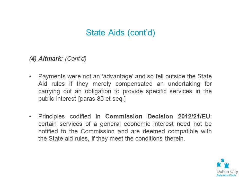 State Aids (cont'd) (4) Altmark: (Cont'd)
