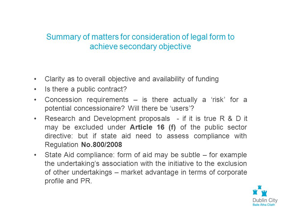 Summary of matters for consideration of legal form to achieve secondary objective