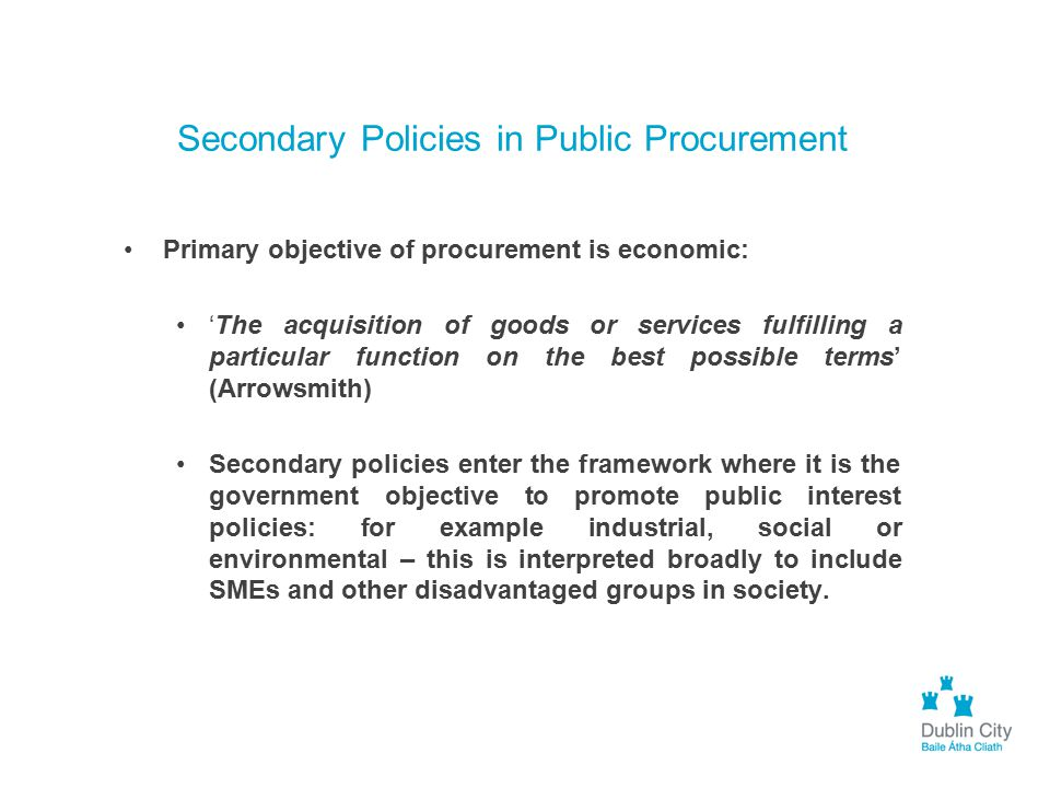 Secondary Policies in Public Procurement