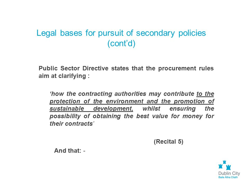 Legal bases for pursuit of secondary policies (cont'd)