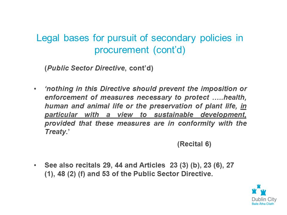 Legal bases for pursuit of secondary policies in procurement (cont'd)