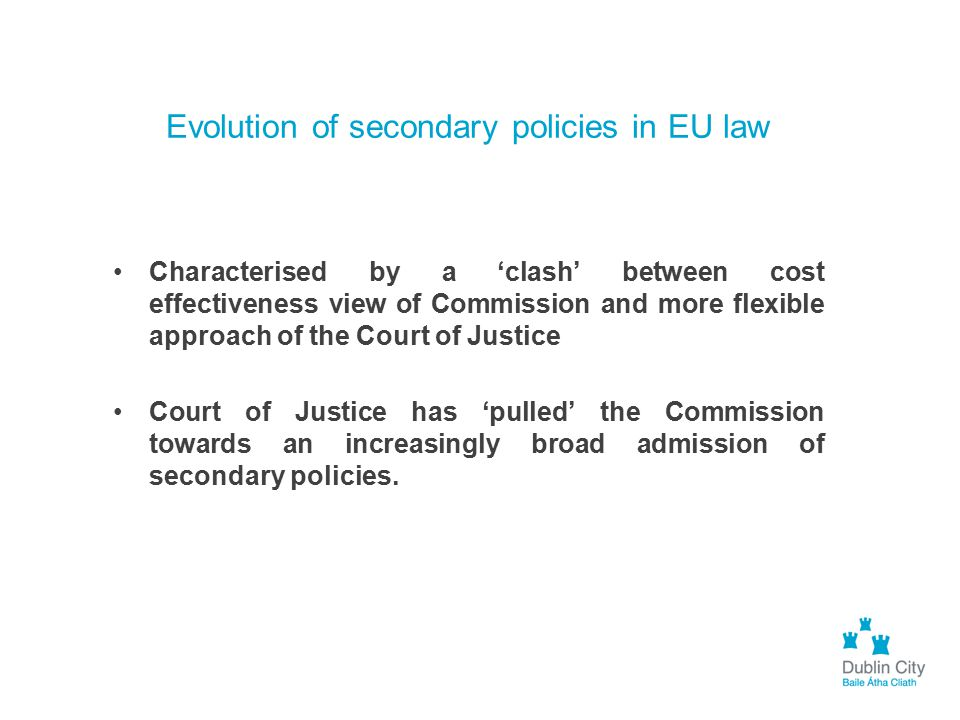 Evolution of secondary policies in EU law