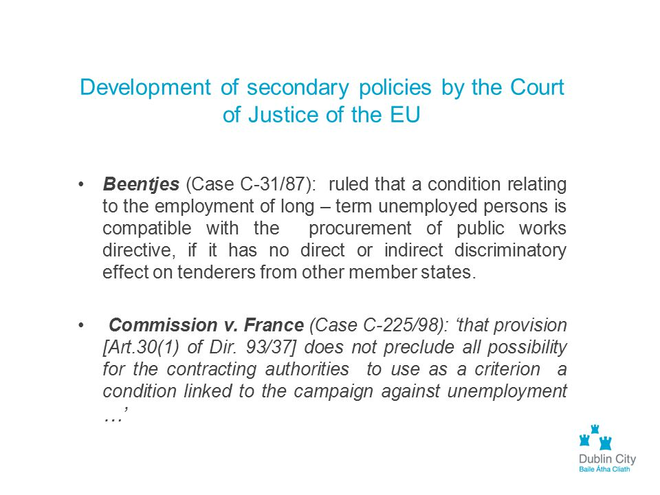 Development of secondary policies by the Court of Justice of the EU